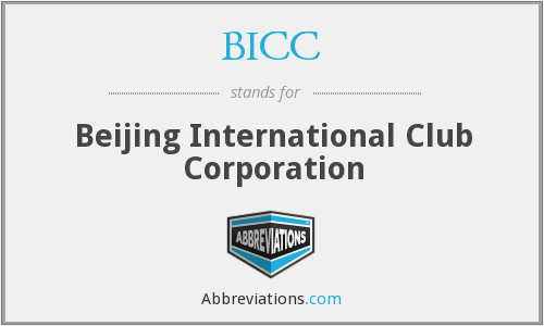 BICC - Beijing International Club Corporation