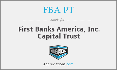 What does FBA PT stand for?
