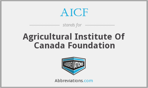 AICF - Agricultural Institute Of Canada Foundation