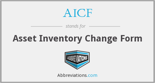 AICF - Asset Inventory Change Form