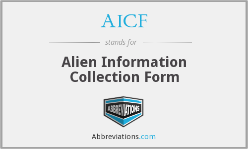 AICF - Alien Information Collection Form