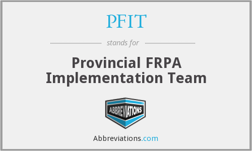PFIT - Provincial FRPA Implementation Team