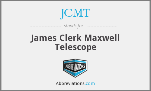 JCMT - James Clerk Maxwell Telescope