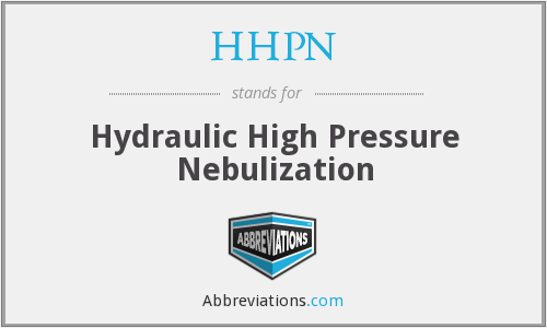 HHPN - Hydraulic High Pressure Nebulization