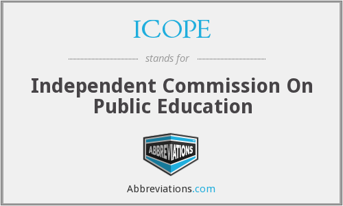 ICOPE - Independent Commission On Public Education