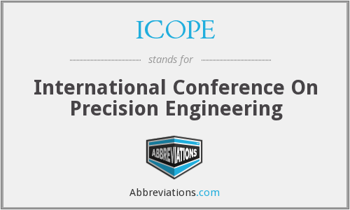 ICOPE - International Conference On Precision Engineering