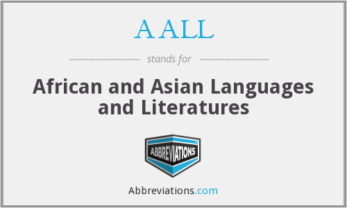 AALL - African and Asian Languages and Literatures