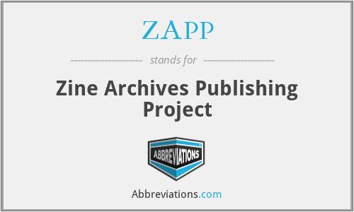 ZAPP - Zine Archives Publishing Project