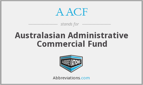 AACF - Australasian Administrative Commercial Fund