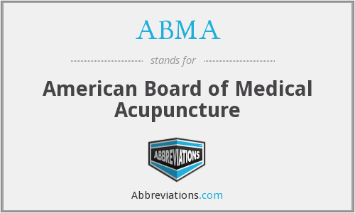 ABMA - American Board of Medical Acupuncture