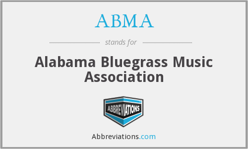 ABMA - Alabama Bluegrass Music Association