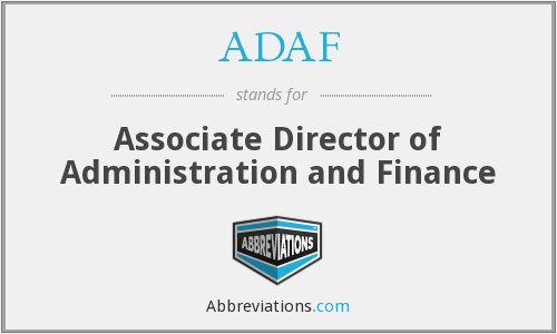 ADAF - Associate Director of Administration and Finance