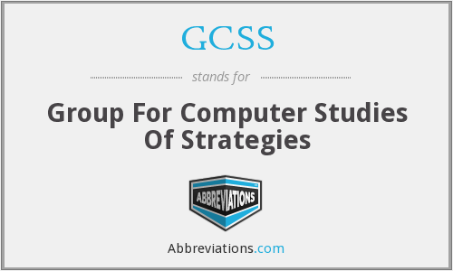 GCSS - Group For Computer Studies Of Strategies
