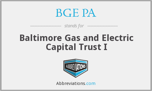 BGE PA - Baltimore Gas And Electric Capital Trust I