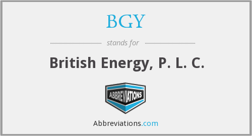 BGY - British Energy, P. L. C.