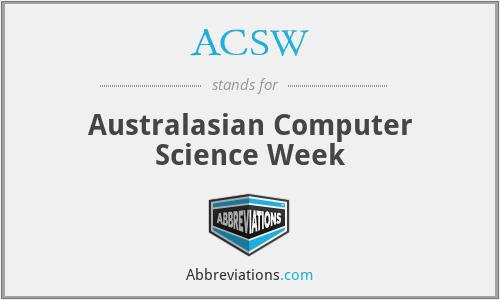 ACSW - Australasian Computer Science Week