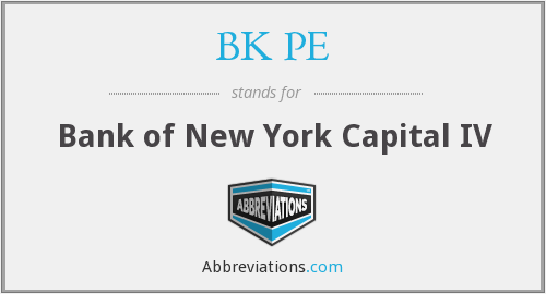 BK PE - Bank of New York Capital IV