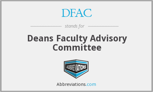 DFAC - Deans Faculty Advisory Committee
