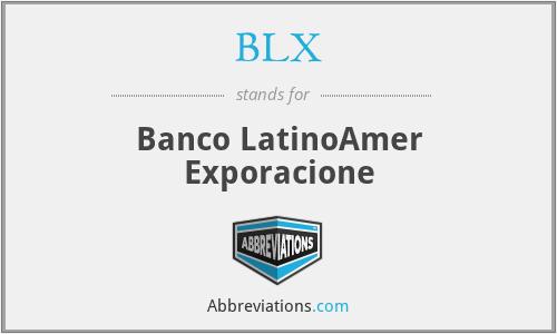 BLX - Banco LatinoAmer Exporacione