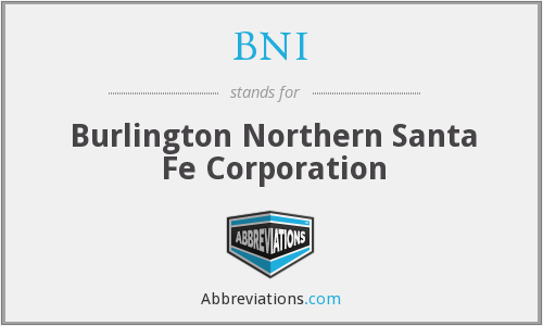 BNI - Burlington Northern Santa Fe Corporation