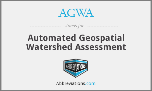 AGWA - Automated Geospatial Watershed Assessment