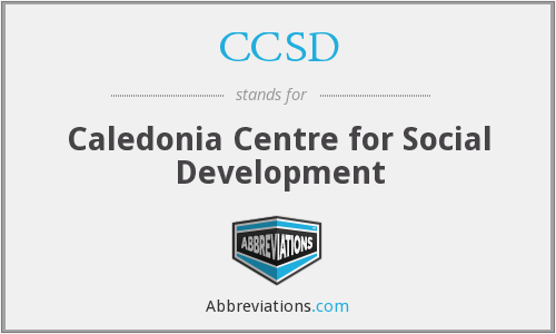 CCSD - Caledonia Centre for Social Development