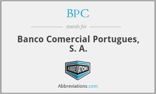 BPC - Banco Comercial Portugues, S. A.