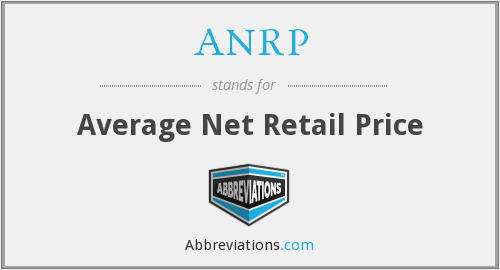 ANRP - Average Net Retail Price