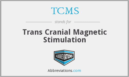 TCMS - Trans Cranial Magnetic Stimulation