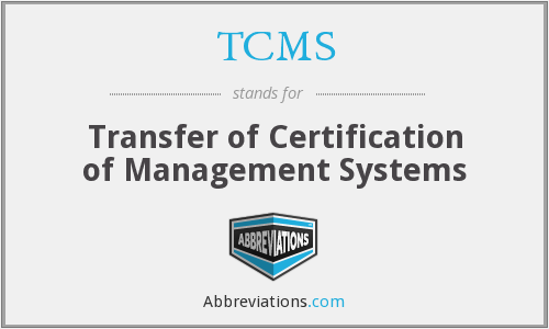 TCMS - Transfer of Certification of Management Systems