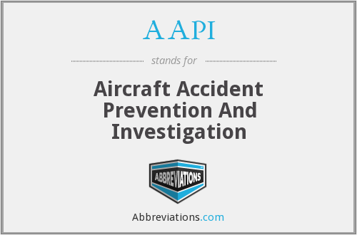 AAPI - Aircraft Accident Prevention And Investigation