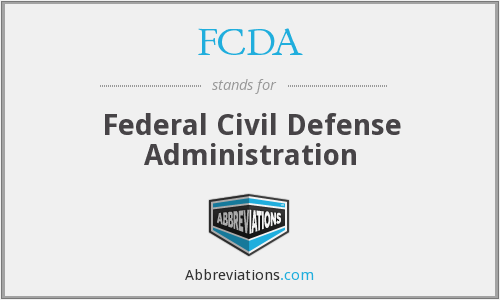 FCDA - Federal Civil Defense Administration