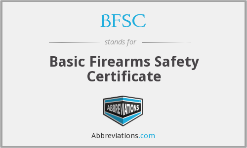 BFSC - Basic Firearms Safety Certificate