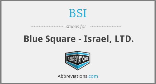BSI - Blue Square - Israel, LTD.