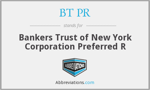 BT PR - Bankers Trust of New York Corporation Preferred R