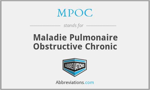 MPOC - Maladie Pulmonaire Obstructive Chronic