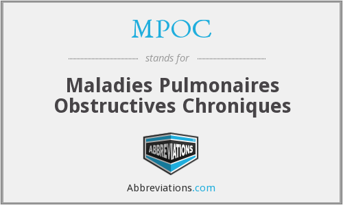 MPOC - Maladies Pulmonaires Obstructives Chroniques