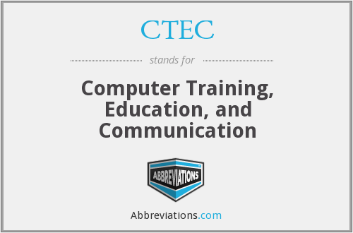 CTEC - Computer Training, Education, and Communication