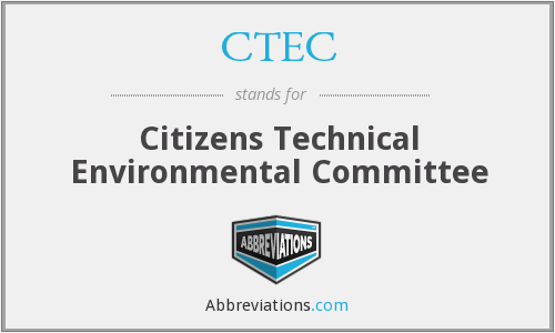 CTEC - Citizens Technical Environmental Committee