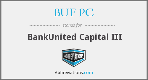 BUF PC - BankUnited Capital III
