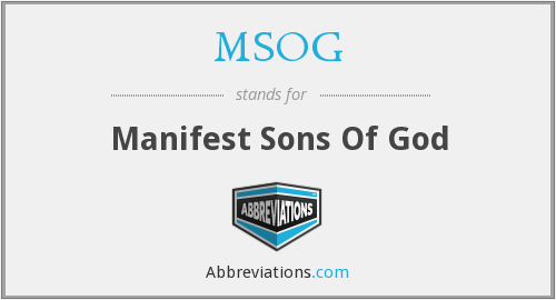 MSOG - Manifest Sons Of God
