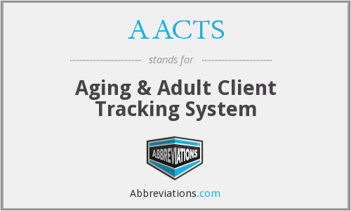 AACTS - Aging & Adult Client Tracking System