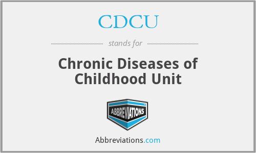 CDCU - Chronic Diseases of Childhood Unit