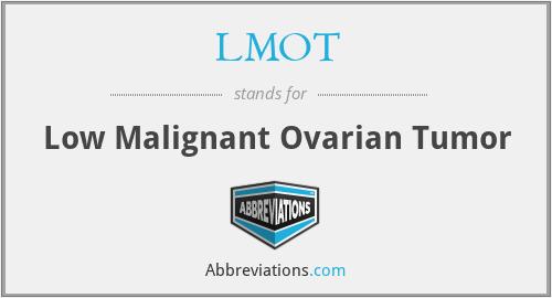 LMOT - Low Malignant Ovarian Tumor