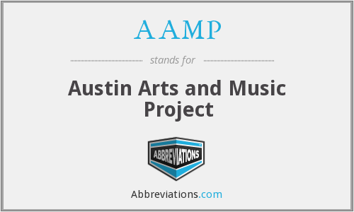 AAMP - Austin Arts and Music Project