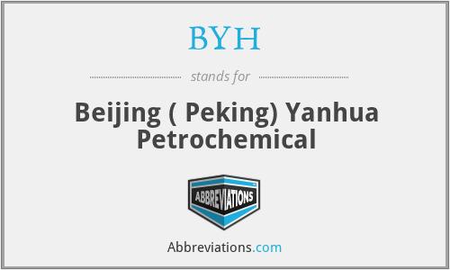 BYH - Beijing ( Peking) Yanhua Petrochemical