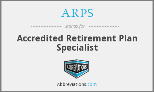 ARPS - Accredited Retirement Plan Specialist