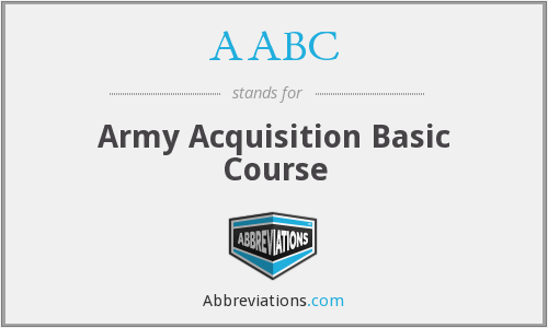 AABC - Army Acquisition Basic Course