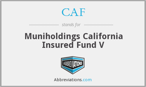 CAF - Muniholdings California Insured Fund V
