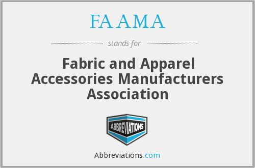 FAAMA - Fabric and Apparel Accessories Manufacturers Association